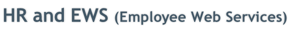 HR and EWS (Employee Web Services)